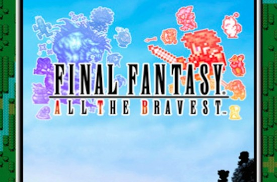 Final Fantasy All the Bravest Cover Image
